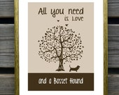 Basset Hound Art Print, All You Need Is Love And A Basset Hound, Tree, Modern Wall Decor