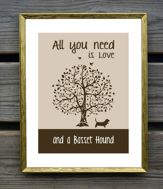 Wall Decor All You Need Is Love : Basset hound art print all you need is love and a