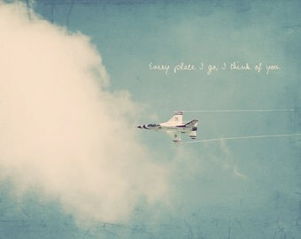 Fighter Jet, Us Thunderbird, Airplane Photography, Gift For Pilot, Inspirational Quote, Quote On Photography, Gift For Army, Airplane Art