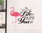 The Flamingo Way of Life Removable Wall Decal