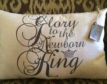 Glory to the Newborn King Pillow