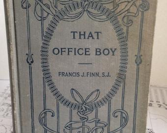 That Office Boy by Francis J Finn