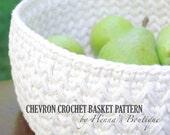 Crochet Basket Pattern - Chevron Crochet Basket - PDF