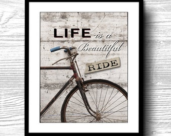 Instant Download,Digital download,life is a beautiful ride,bike,bicycle, decor,quote,art print,poster,typography,inspirational,motivational