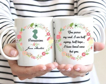 Jane Austen Mug, Persuasion, Captain Wentworth's Letter,Half agony, half hope Quote, Floral Design, Romantic Mug, Statement Mug, UK