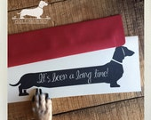 Long Time Doxie. Note Card -- (Hello, Miss You, Dog, Cute, Dachshund, Vintage-Style, Weiner Dog, Rustic, It's Been a Long Time, Weenie Dog)
