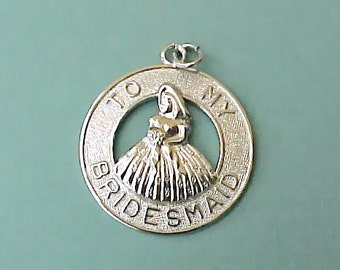 """Lovely Vintage Sterling Silver """"To My Bridesmaid"""" Charm"""