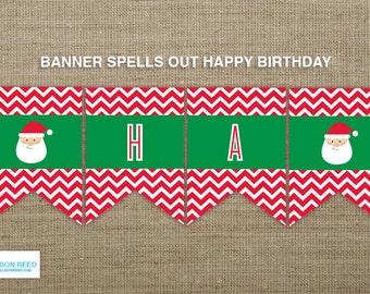 Christmas Banner - Santa Happy Birthday Banner - Christmas Party Banner - Christmas decoration - Christmas printable - INSTANT DOWNLOAD