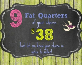 9 FAT QUARTERS of your choice - ships from Australia