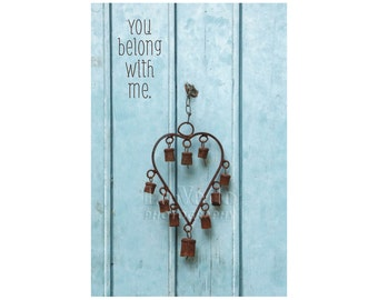 You Belong with Me, Sky Blue Door Photo, Rusted Heart, Wedding Gift, Inspirational Print, Robin's Egg Blue, Valentine's Day