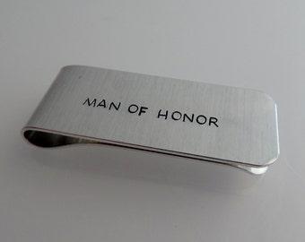 MAN OF HONOR - Hand Stamped Money Clip - Wedding Party Gift - Groomsmen Gift - Best Friend Gift - Wedding Keepsake