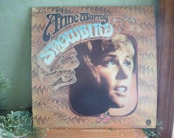Anne Murray SNOWBIRD,  Album Vinyl Record    (T)