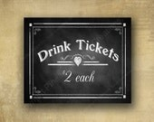 Printed Drink Tickets Special Events or Wedding Sign - Chalkboard Style Rustic Rose Design