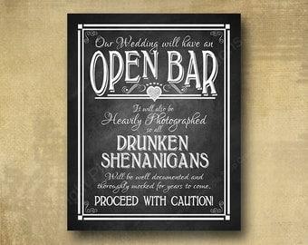 Printed Open Bar Wedding Sign, Drunken sheninbar sign , bar print chalkboard signage, alcohol sign - bar prints with optional add ons