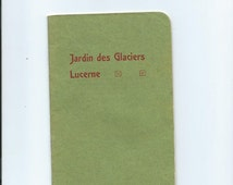 Antique Jardin des Glaciers Lucerne History and Pictures of Switzerland, and of Lucerne Area Entire booklet in French Neat Piece of Ephemera