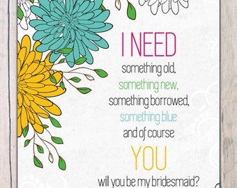 Will you be in my wedding - I need you