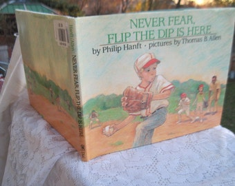 Never Fear,Flip the Dip Is Here Hardcover 1991 by Philip Hanft/Thomas B Allen Illustrator:)Vintage Children Book,Vintage Book,Childrens Book
