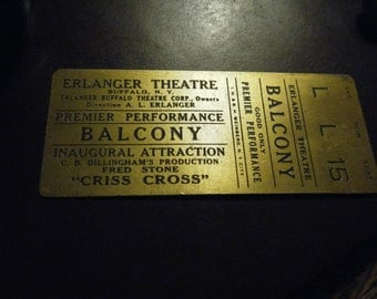 1920's Gold  Metal Ticket Erlanger Theatre Buffalo NY   Criss Cross Play