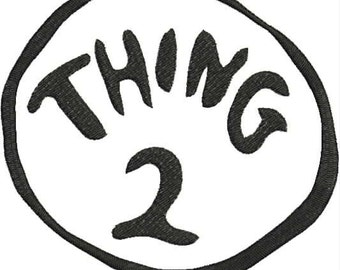 Dr. Seuss Thing 2 Machine Embroidery Design 4x4 and 5x7 Bernina Brother Pfaff Husqvarna and More