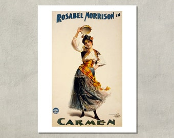 Rosabel Morrison In Carmen, Opera Poster Print, 1896 - 8.5 x 11 Print -  also available in 11x14 and 13x19 - see listing details