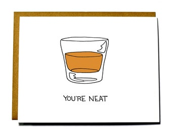 Funny I love you card, You're Neat, Valentine, anniversary card