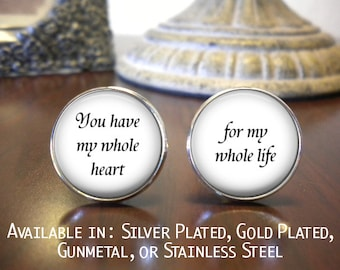 SALE! Groom Cufflinks - Personalized Cufflinks - Wedding Cufflinks - You have my whole heart, for my whole life