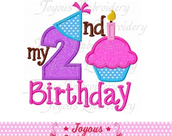 Instant Download My 2nd Birthday With Cake Applique Embroidery Design NO:1601