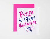 Funny Valentine Card- Pizza Card- Pizza Is A Fine Valentine