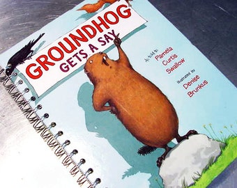 GROUNDHOG gets a SAY Journal Vintage book Altered