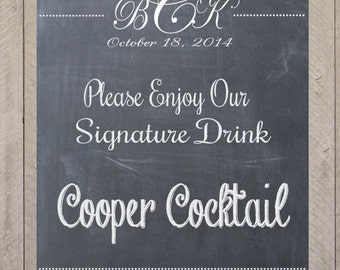 Signature Drink Customized Wedding Reception Chalkprint Chalkboard Sign- Vintage Wedding Party Sign (PDF file)