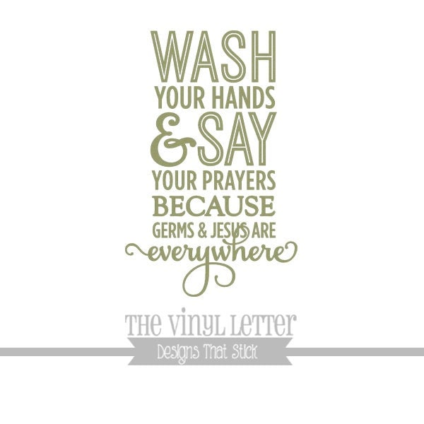Wash Your Hands Say Prayers Jesus And Germs Bathroom Vinyl