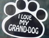 I love My Grand Dog Decal Black & White Window Dog Sticker Pit Bull Shih Tzu Toy Poodle Lab Chihuahua Yorkie Shepherd Gift Grandparents