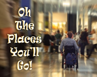art inspirational card or photo print Oh the Places You'll Go fundraiser - image K3879 PERSONALIZED TEXT Available cerebral palsy