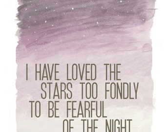 I Have Loved the Stars - 5 x 7 Inspirational Art Print