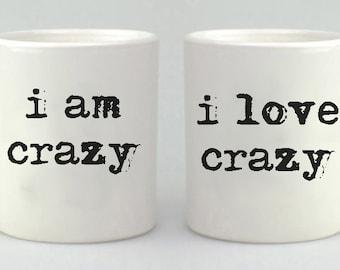 Valentine's Day Mug Gift Set, i am crazy, i love crazy,  Coffee Mug Set, Coffee Cup, Couples Gift,  Mug, Mugs