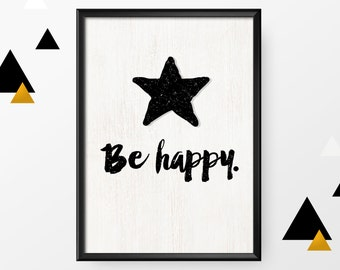 A4 poster: Be happy