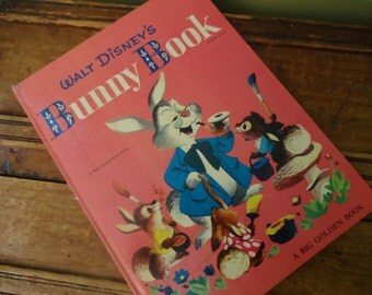 Vintage Walt Disney's The Bunny Book by Jane Werner - Big Golden Book -1951 Western Publishing - First Edition - Collectible Children's Book