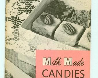 Vintage Milk Made Candies Cookbook Evaporated Milk Association of Chicago Promotional Cook Booklet Recipes