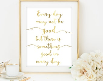 gold print inspirational quote print motivational quote wall art inspirational poster art gold printable gold poster printable quote art