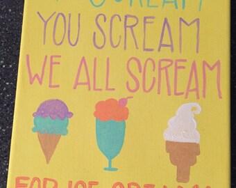 I Scream, You Scream Hand Painted Sign