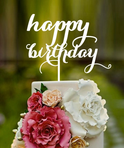 happy birthday birthday cake name on cake cake topper custom