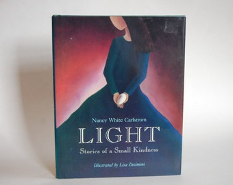 Vintage Book, Light, Stories of Small Kindness, First Edition