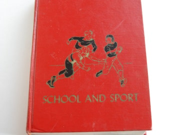 Vintage Children's Book, The Children's Hour, School and Sport