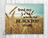Country music song quote, Country Wheatfield, KEITH URBAN Music Lyric Quote, Home Decor, Art Print - Wall Decor - Wall Art Print