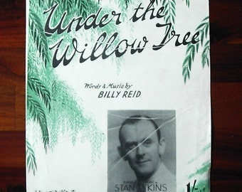 Under the Willow Tree words and music by Billy Reid