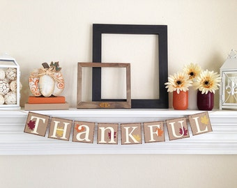 Thankful Banner, Thanksgiving Decor, Thanksgiving Banner, Fall Bunting, Thanksgiving Hostess Gift, Thanksgiving Decorations, B047