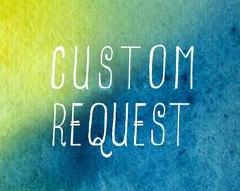 Custom Request Fees