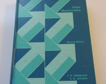vintage College TEXTBOOK FINITE MATHEMATICS copyright 1975 Used but very Useable Hildebrand Johnson Hardcover