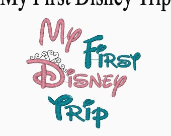 My First Disney Trip Embroidery Design Available in 3 sizes   If this is for a boy, just skip stitching out the princess crown.