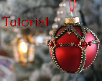 Tutorial for beadwoven Christmas Beaded Bauble - PDF beading pattern - DIY